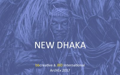ArchEx Conference 2017, New Dhaka